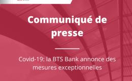 Covid-19: la BTS annonce des mesures exceptionnelles.